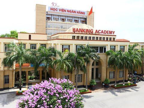 Học viện Ngân hàng nổi tiếng trong những trường đại học đào tạo lĩnh vực kinh tế